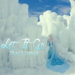 Traci Hines - Let it Go