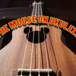 the-mouse-on-ukulele