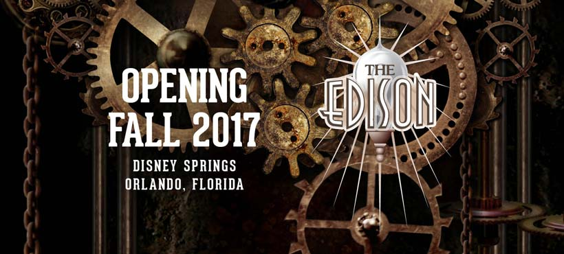 The Edison At Disney Springs Invites You To Join The 1901